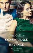 Consequence Of His Revenge (Mills & Boon Modern) (One Night With Consequences, Book 40)