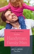Soldier, Handyman, Family Man (Mills & Boon True Love) (American Heroes, Book 35)