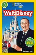 National Geographic Kids Readers: Walt Disney (National Geographic Kids Readers: Level 3)