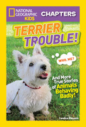 National Geographic Kids Chapters: Terrier Trouble! (National Geographic Kids Chapters)