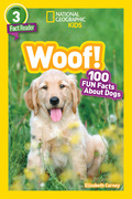 National Geographic Kids Readers: Woof! (National Geographic Kids Readers: Level 3)