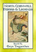 NORTH CORNWALL FAIRIES AND LEGENDS - 13 Legends from England's West Country
