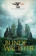 FAAR - Das versinkende Königreich: Blinde Wächter (Band 2)