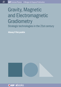 Gravity, Magnetic and Electromagnetic Gradiometry