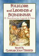 FOLK-LORE AND LEGENDS OF SCANDINAVIA - 28 Northern Myths and Legends