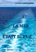 Et la mer était bleue