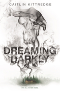 Dreaming Darkly
