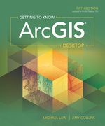 Getting to Know ArcGIS Desktop