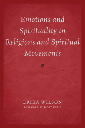 Emotions and Spirituality in Religions and Spiritual Movements