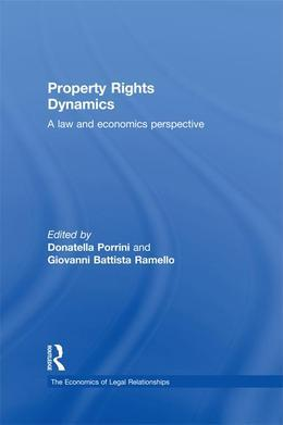 Property Rights Dynamics: A Law and Economics Perspective