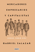Mercaderes, empresarios y capitalistas (Relanzamiento 2018)