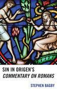 Sin in Origen's Commentary on Romans
