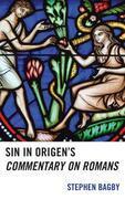 Sin in Origen's Commentary on Romans