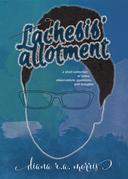 Lachesis' Allotment