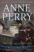 Dark Assassin: A William Monk Novel