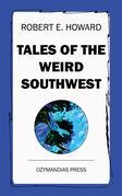 Tales of the Weird Southwest