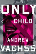 Only Child: A Burke Novel