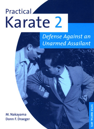 Practical Karate Volume 2: Defense Against an Unarmed Assailant