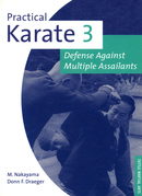 Practical Karate Volume 3: Defense Against Multiple Assailants