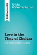 Love in the Time of Cholera by Gabriel García Márquez (Book Analysis)