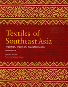 Textiles of Southeast Asia: Trade, Tradition and Transformation
