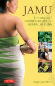 Jamu: The Ancient Indonesian Art of Herbal Healing