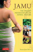 Jamu: The Ancient Indonesian Art of Herbal Healing