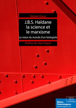 J.B.S. Haldane, la science et le marxisme