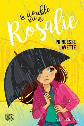 La double vie de Rosalie 3 - Princesse lavette
