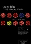 Les modèles, possibilités et limites
