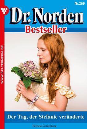 Dr. Norden Bestseller 269 – Arztroman
