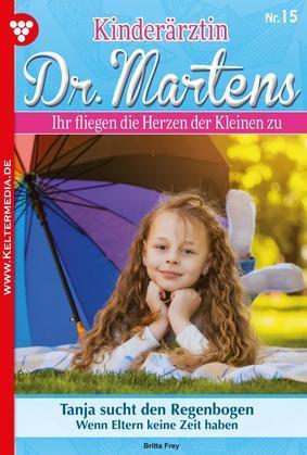 Kinderärztin Dr. Martens 15 – Arztroman
