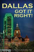 Dallas Got It Right