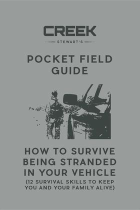 Pocket Field Guide:  How to Survive Being Stranded in Your Vehicle