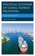 Political Economy of China–Taiwan Relations