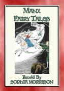 MANX FAIRY TALES - 45 Children's Stories from the Isle of Mann