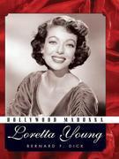 Hollywood Madonna: Loretta Young