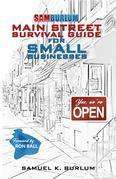 Main Street Survival Guide for Small Businesses: