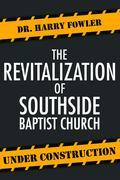 Revitalization of the Southside Baptist Church