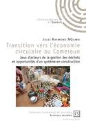 Transition vers l'économie circulaire au Cameroun