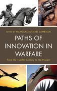 Paths of Innovation in Warfare