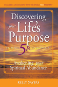 Discovering Your Life'S Purpose with the 5Ps to Prosperity