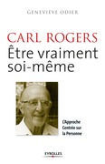 Carl Rogers - Etre vraiment soi-mme