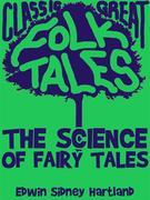 The Science of Fairy Tales