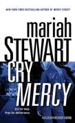 Cry Mercy: A Mercy Street Novel