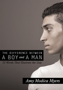 The Difference Between a Boy and a Man