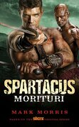 Spartacus: Morituri