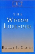 The Wisdom Literature: Interpreting Biblical Texts Series