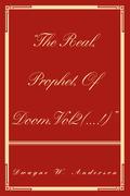 """""""The Real, Prophet, of Doom.Vol2(...!)"""""""