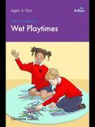 100+ Fun Ideas for Wet Playtimes